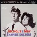Mike Nichols & Elaine May Examine Doctors thumbnail