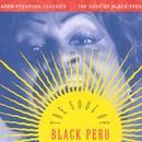 Afro-Peruvian Classics: The Soul Of Black Peru thumbnail