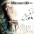 The Dead Live By Love thumbnail
