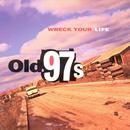 Wreck Your Life thumbnail