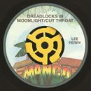 Dreadlocks In Moonlight / Cut Throat (Single) thumbnail