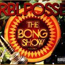 The Bong Show: Vol. 1 (Explicit) thumbnail
