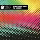 We Are Young & Free - The Remixes thumbnail