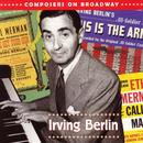 Composers On Broadway - Irving Berlin thumbnail
