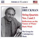 Jacob Druckman: String Quartets Nos. 2 &3 thumbnail
