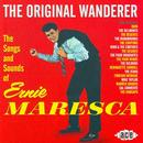 The Original Wanderer: The Songs And Sounds Of Ernie Maresca thumbnail