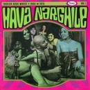 Hava Narghile: Turkish Rock Music 1966-1975 thumbnail