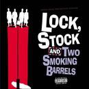 Lock, Stock & Two Smoking Barrels (Original Soundtrack) thumbnail