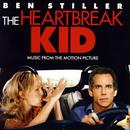 The Heartbreak Kid: Music From The Motion Picture thumbnail