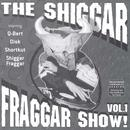 The Shiggar Fraggar Show! Vol 1 thumbnail