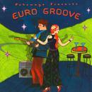 Putumayo Presents: Euro Groove thumbnail