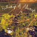 Hallways Of Always thumbnail