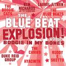 The Blue Beat Explosion! Boogie In My Bones Vol. 2 thumbnail