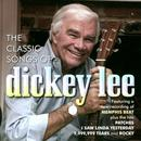 The Classic Songs Of Dickey Lee thumbnail