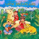Putumayo Kids Presents Latin Dreamland thumbnail