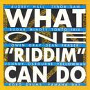 "What One ""Riddim"" Can Do thumbnail"