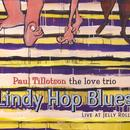 Lindy Hop Blues: Live At Jelly Roll thumbnail
