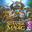Strange Magic (Original Motion Picture Soundtrack) thumbnail