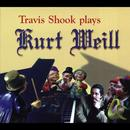 Travis Shook Plays Kurt Weill thumbnail