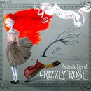 Fantastic Lies Of Grizzly Rose thumbnail