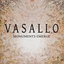 Vasallo: Monuments Emerge thumbnail
