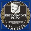 "The Chronological Eddie ""Lockjaw"" Davis: 1948-1952 thumbnail"