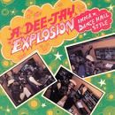 A Dee-Jay Explosion In A Dance Hall Style thumbnail