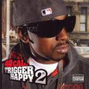 Trigger Happy 2 (Explicit) thumbnail