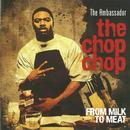The Chop Chop: From Milk To Meat  thumbnail