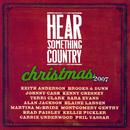 Hear Something Country: Christmas 2007 thumbnail