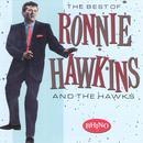 Best Of Ronnie Hawkins & The Hawks thumbnail
