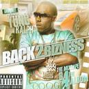 Back 2 Bizness (Explicit) thumbnail