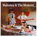 Mahoney & The Moment thumbnail