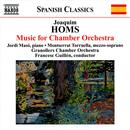 Joaquim Homs: Music for Chamber Orchestra thumbnail