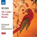 Byrd: My Ladye Nevells Booke thumbnail