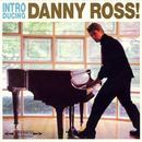Introducing Danny Ross! thumbnail