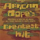 African Dope's: Greatest Hits thumbnail