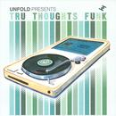 Unfold Presents: Tru Thoughts Funk thumbnail