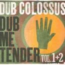 Dub Me Tender Vol. 1 + 2 thumbnail