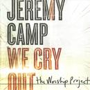 We Cry Out: The Worship Project thumbnail