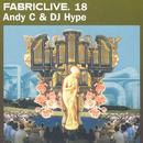 Fabriclive. 18: Andy C & DJ Hype thumbnail