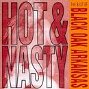 Hot And Nasty: The Best Of Black Oak Arkansas thumbnail