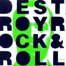 Destroy Rock & Roll thumbnail