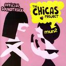 The Chicas Project: Official Soundtrack thumbnail