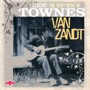Legend: The Very Best Of Townes Van Zandt thumbnail