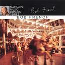 Marsalis Music Honors Bob French thumbnail
