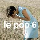 Le Pop 6 thumbnail