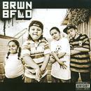 BRWN BFLO (Explicit) thumbnail