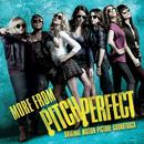 More From Pitch Perfect (Original Motion Picture Soundtrack) thumbnail