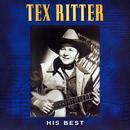 Tex Ritter - His Best thumbnail